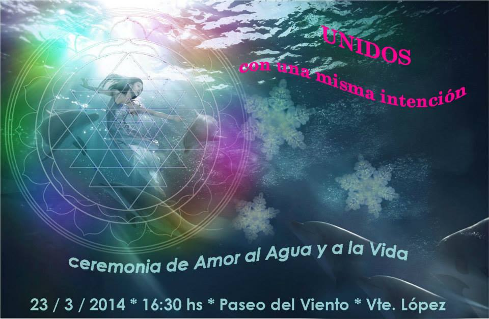 Ceremonia de Amor al Agua y a la Vida ~ 23/03/14 en Vicente Lopez, Argentina